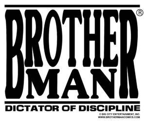 Brotherman: Dictator of Discipline Logo